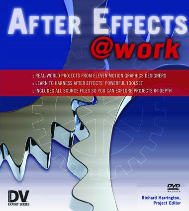 After Effects @ Work: DV Expert Series, 1st Edition (Hardback) book cover
