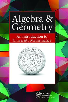 Algebra & Geometry: An Introduction to University