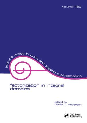 Factorization in Integral Domains: 1st Edition (Hardback) book cover