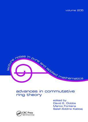 Advances in Commutative Ring Theory: 1st Edition (Paperback) book cover