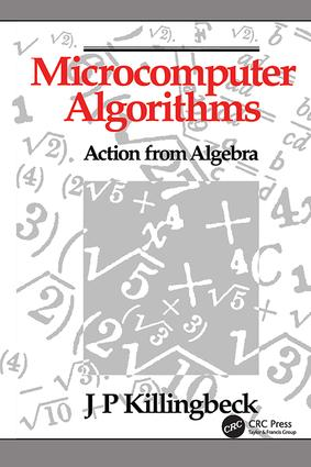 Microcomputer Algorithms: Action from Algebra, 1st Edition (Hardback) book cover