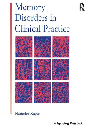 Memory Disorders in Clinical Practice: 1st Edition (Hardback) book cover