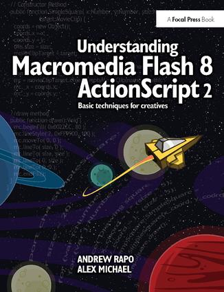 Understanding Macromedia Flash 8 ActionScript 2: Basic techniques for creatives, 1st Edition (Hardback) book cover