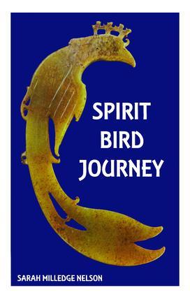 Spirit Bird Journey: 1st Edition (Paperback) book cover