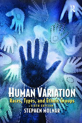 Human Variation: Races, Types, and Ethnic Groups, 6th Edition (Hardback) book cover