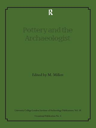CERAMIC PETROLOGY AND THE ARCHAEOLOGIST
