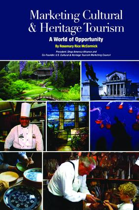 Marketing Cultural and Heritage Tourism: A World of Opportunity (Paperback) book cover