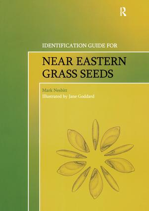 Identification Guide for Near Eastern Grass Seeds: 1st Edition (Paperback) book cover