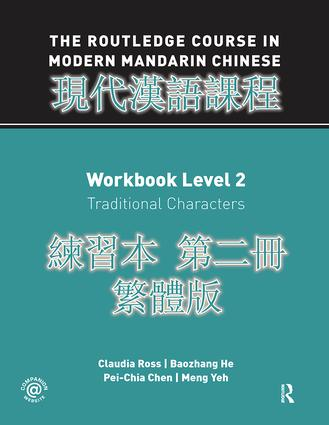 Routledge Course in Modern Mandarin Chinese Workbook 2 (Traditional): 1st Edition (Hardback) book cover