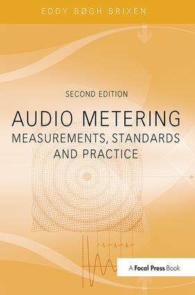 Audio Metering: Measurements, Standards and Practice, 1st Edition (Hardback) book cover
