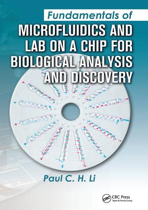 Fundamentals of Microfluidics and Lab on a Chip for Biological Analysis and Discovery: 1st Edition (Hardback) book cover