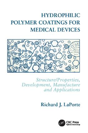 Hydrophilic Polymer Coatings for Medical Devices: 1st Edition (Hardback) book cover