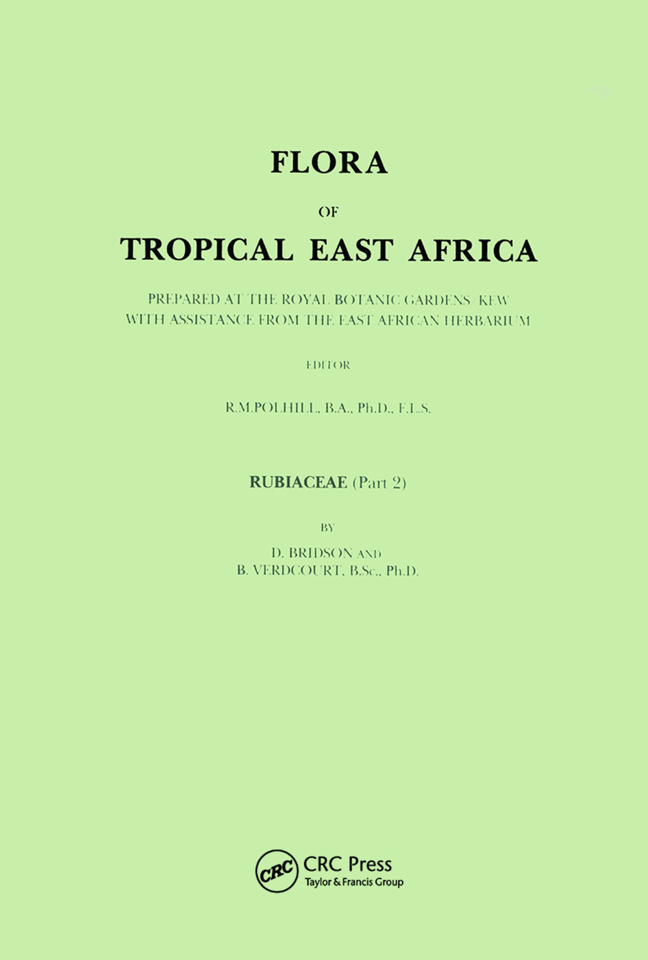 Flora of Tropical East Africa - Rubiaceae Volume 2 (1988): 1st Edition (Paperback) book cover
