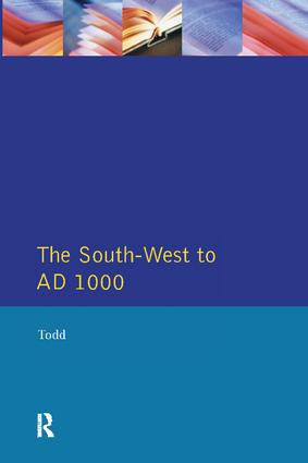 The South West to 1000 AD: 1st Edition (Hardback) book cover