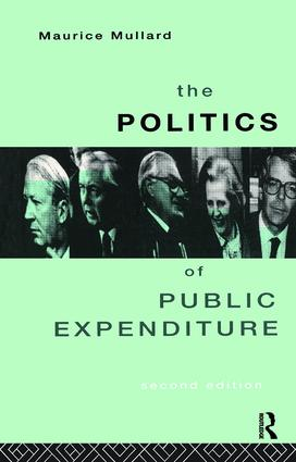 The Politics of Public Expenditure: 2nd Edition (Hardback) book cover