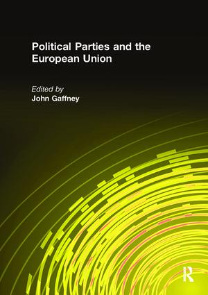 Political Parties and the European Union: 1st Edition (Hardback) book cover