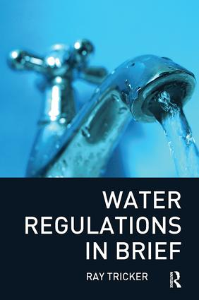 Water Regulations In Brief: 1st Edition (Hardback) book cover