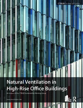 Guide To Natural Ventilation in High Rise Office Buildings: 1st Edition (Hardback) book cover