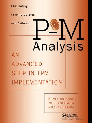 P-M Analysis: AN ADVANCED STEP IN TPM IMPLEMENTATION, 1st Edition (Paperback) book cover