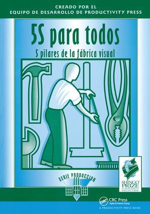 5S para todos: 5 pilares de la fabrica visual, 1st Edition (Paperback) book cover