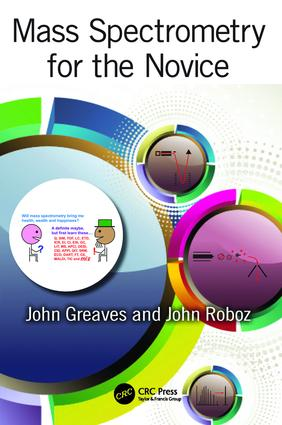 Mass Spectrometry for the Novice book cover