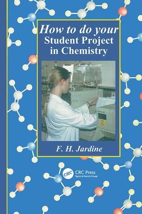 How to do your Student Project in Chemistry: 1st Edition (Hardback) book cover