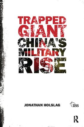 Trapped Giant: China's Military Rise, 1st Edition (Hardback) book cover