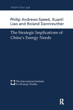 The Strategic Implications of China's Energy Needs: 1st Edition (Hardback) book cover