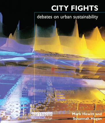 City Fights: Debates on Urban Sustainability, 1st Edition (Hardback) book cover