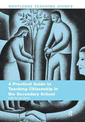 A Practical Guide to Teaching Citizenship in the Secondary School: 1st Edition (Hardback) book cover