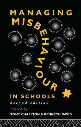 Managing Misbehaviour in Schools: 2nd Edition (Hardback) book cover