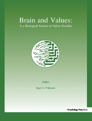 Brain and Values: Is A Biological Science of Values Possible? (Paperback) book cover