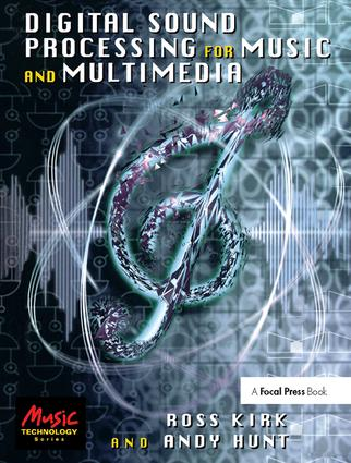Digital Sound Processing for Music and Multimedia: 1st Edition (Hardback) book cover