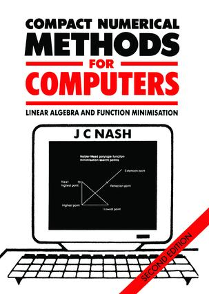 Compact Numerical Methods for Computers: Linear Algebra and Function Minimisation, 1st Edition (Paperback) book cover