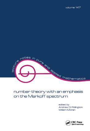 Number Theory with an Emphasis on the Markoff Spectrum: 1st Edition (Hardback) book cover