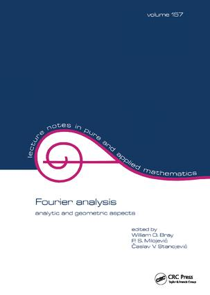 Fourier Analysis: Analytic and Geometric Aspects, 1st Edition (Hardback) book cover