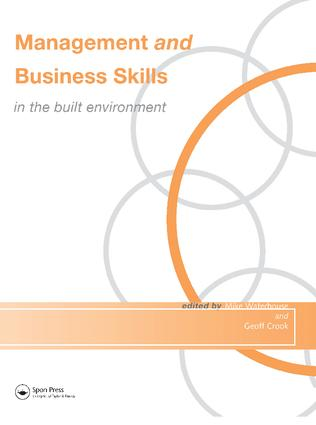 Management and Business Skills in the Built Environment: 1st Edition (Hardback) book cover