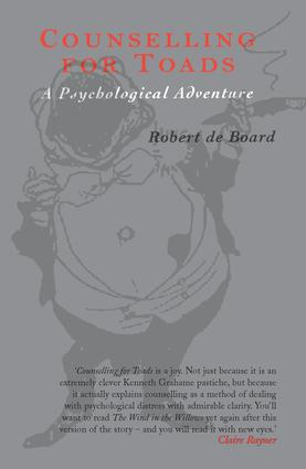Counselling for Toads: A Psychological Adventure, 1st Edition (Hardback) book cover