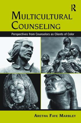 Multicultural Counseling: Perspectives from Counselors as Clients of Color, 1st Edition (Hardback) book cover