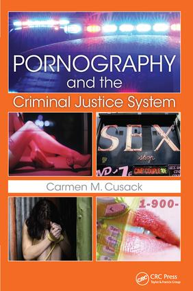Pornography and The Criminal Justice System: 1st Edition (Hardback) book cover
