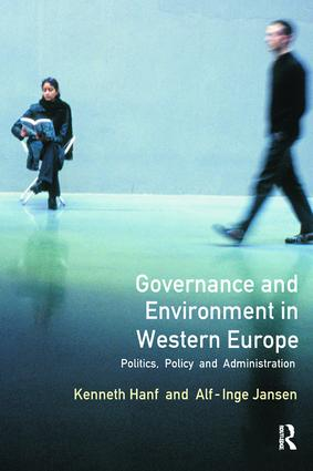 Governance and Environment in Western Europe: Politics,Policy and Administration, 1st Edition (Hardback) book cover