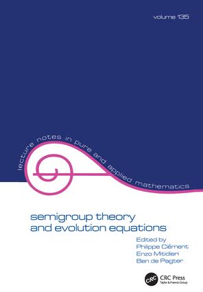 Semigroup Theory and Evolution Equations: The Second International Conference, 1st Edition (Paperback) book cover