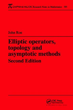 Elliptic Operators, Topology, and Asymptotic Methods: 2nd Edition (Hardback) book cover