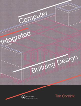 Computer-Integrated Building Design: 1st Edition (Hardback) book cover
