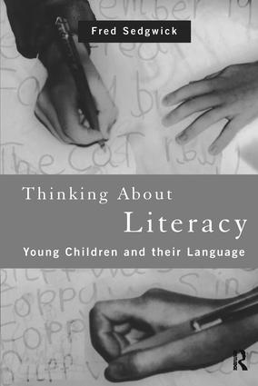 Thinking About Literacy: Young Children and Their Language, 1st Edition (Hardback) book cover