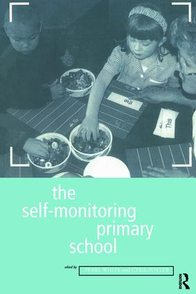 The Self-Monitoring Primary School: 1st Edition (Hardback) book cover