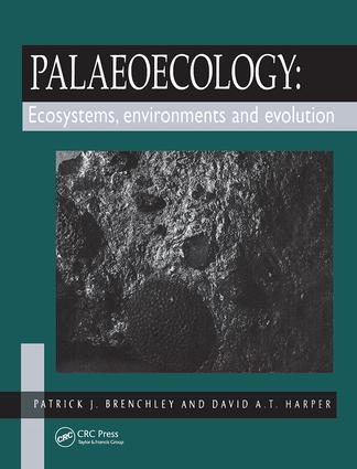 Palaeoecology: Ecosystems, Environments and Evolution, 1st Edition (Paperback) book cover