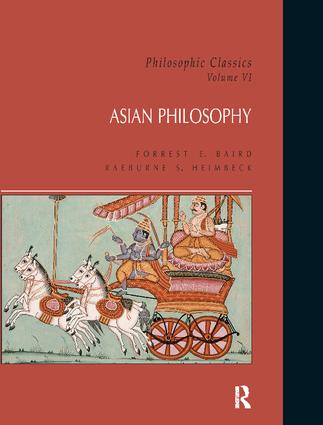 Philosophic Classics: Asian Philosophy, Volume VI book cover