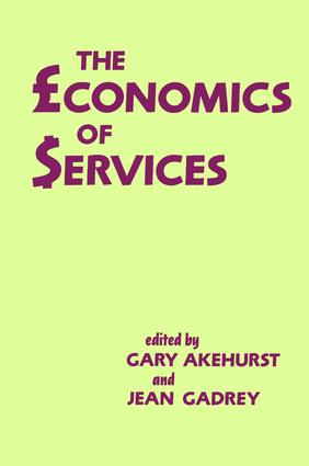 The Economics of Services: 1st Edition (Paperback) book cover