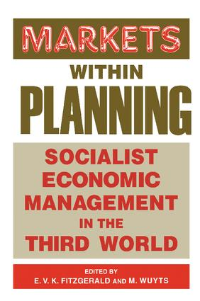Markets within Planning: Socialist Economic Management in the Third World, 1st Edition (Hardback) book cover